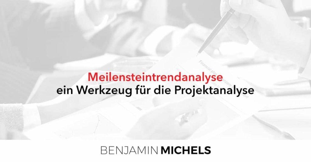 Meilensteintrendanalyse - ein Werkzeug für die Projektanalyse