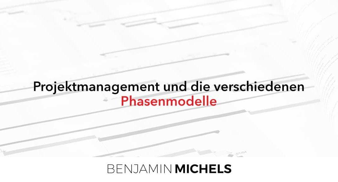 Phasenmodelle im Projektmanagement