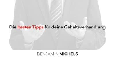 Die besten Tipps für Ihre Gehaltsverhandlung