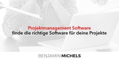 Projektmanagement Software - finde die richtige Software für deine Projekte