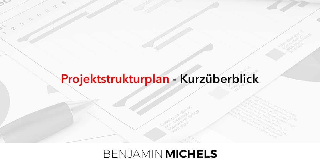 Projektstrukturplan - Kurzüberblick