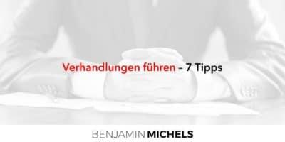 Verhandlungen führen – 7 Tipps