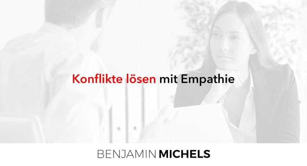Konflikte lösen mit Empathie