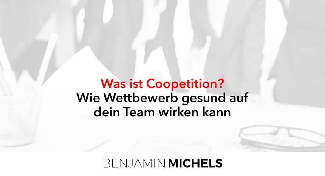 Was ist Coopetition? – Wie Wettbewerb gesund auf dein Team wirken kann