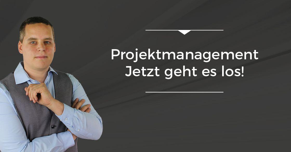 Folge 001 // Projektmanagement – Jetzt geht es los!