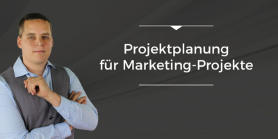 Podcast-Folge 004 - Projektmanagement - Projektplanung für Marketing Projekte