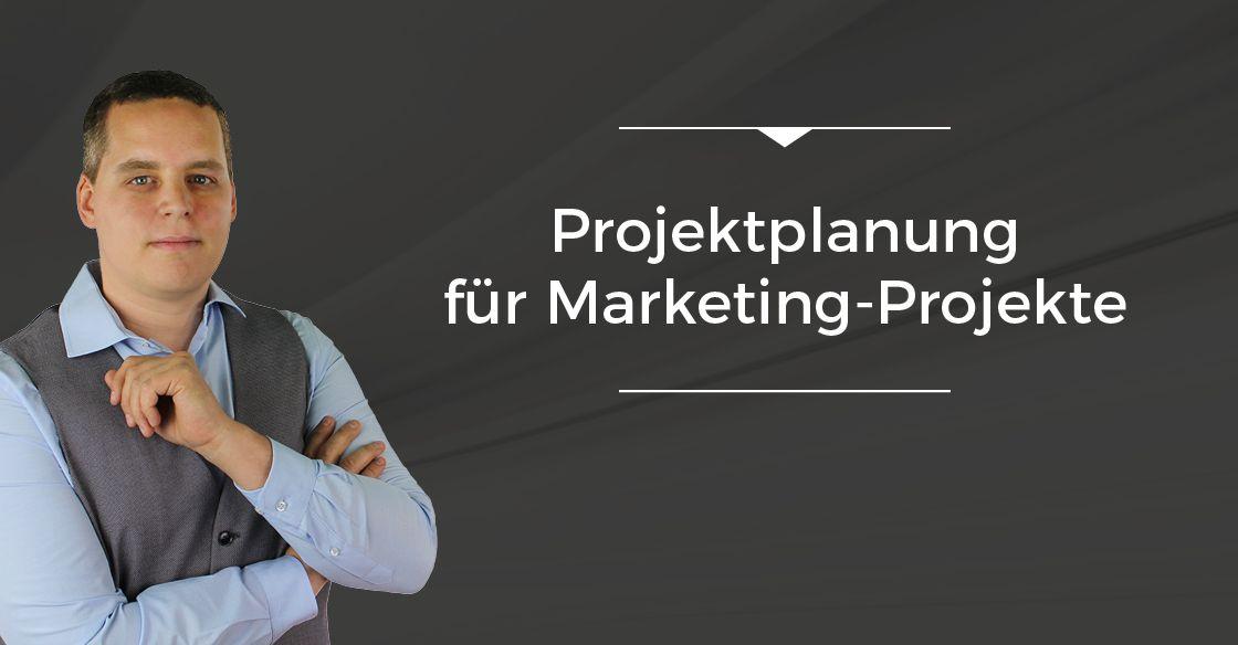 Folge 004 // Projektplanung für Marketing-Projekte