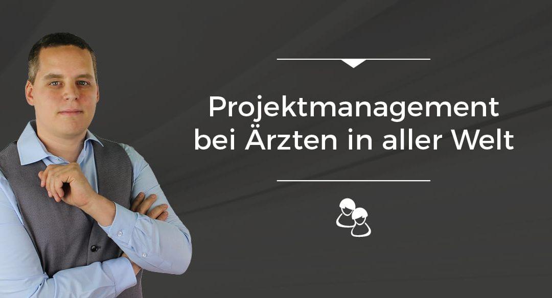 Folge 012 // Projektmanagement bei Ärzten in aller Welt