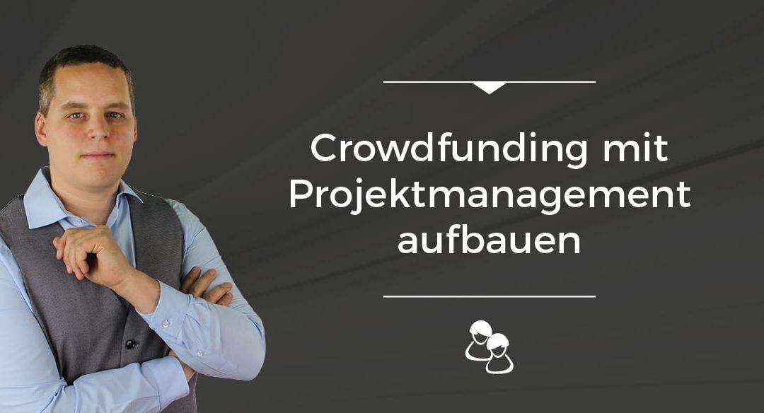 Folge 013 // Crowdfunding mit Projektmanagement aufbauen