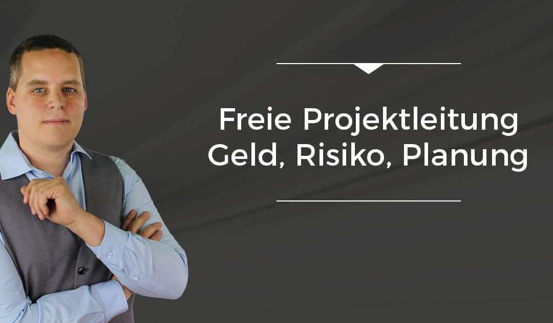 Folge 023 // Freie Projektleitung – Geld, Risiko, Planung [On The Road]
