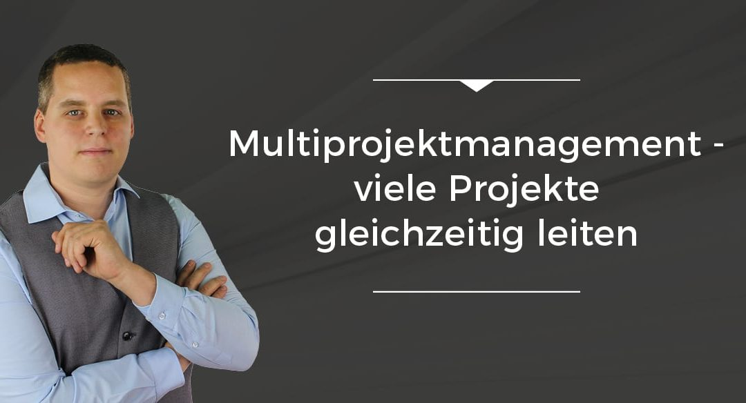 Folge 024 // Multiprojektmanagement – viele Projekte gleichzeitig leiten